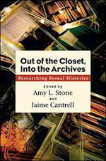 Out of the Closet, Into the Archives af Amy L. Stone