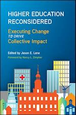 Higher Education Reconsidered (Critical Issues in Higher Education)