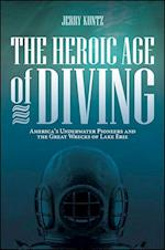 The Heroic Age of Diving