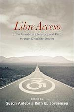 Libre Acceso (Suny Series in Latin American and Iberian Thought and Culture)