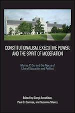 Constitutionalism, Executive Power, and the Spirit of Moderation af Paul O. Carrese