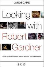 Looking With Robert Gardner (SUNY SERIES, HORIZONS OF CINEMA)