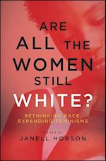 Are All the Women Still White? af Janell Hobson