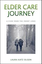 Elder Care Journey (SUNY Series in New Political Science)