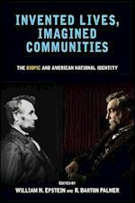 Invented Lives, Imagined Communities (SUNY SERIES, HORIZONS OF CINEMA)