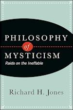 Philosophy of Mysticism af Richard H. Jones