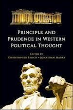 Principle and Prudence in Western Political Thought (SUNY Series in the Thought and Legacy of Leo Strauss)
