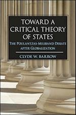 Toward a Critical Theory of States (SUNY Series in New Political Science)