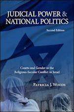 Judicial Power and National Politics (S U N Y SERIES IN ISRAELI STUDIES)