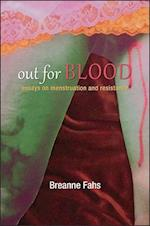 Out for Blood (SUNY Series, Praxis: Theory in Action)