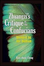 Zhuangzi's Critique of the Confucians (SUNY Series in Chinese Philosophy and Culture Paperback)