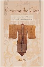Crossing the Gate (Suny Series in Chinese Philosophy and Culture)