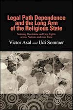 Legal Path Dependence and the Long Arm of the Religious State