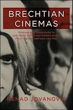 Brechtian Cinemas (SUNY SERIES, HORIZONS OF CINEMA)