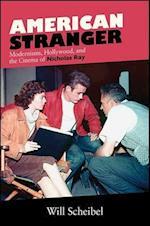 American Stranger (SUNY SERIES, HORIZONS OF CINEMA)
