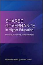 Shared Governance in Higher Education, Volume 1