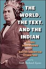 The World, the Text, and the Indian (Suny Series Native Traces)