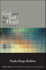 God and the Self in Hegel (Suny Series in Contemporary Continental Philosophy)