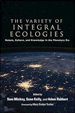 The Variety of Integral Ecologies (Suny Series in Integral Theory)