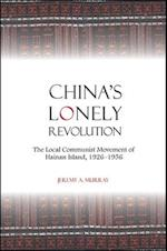 China's Lonely Revolution (Suny Series in Chinese Philosophy and Culture)