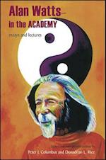 Alan Watts - In the Academy (Suny Series in Transpersonal and Humanistic Psychology)