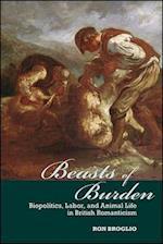 Beasts of Burden (Suny Series, Studies in the Long Nineteenth Century)