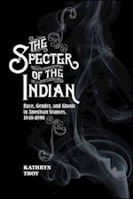 The Specter of the Indian