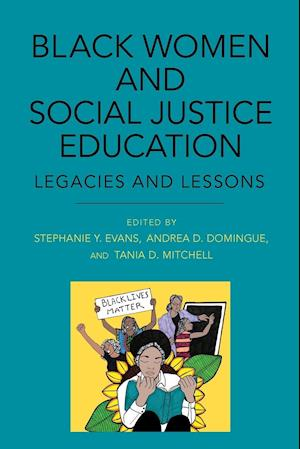 Black Women and Social Justice Education