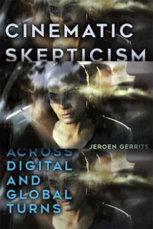 Cinematic Skepticism