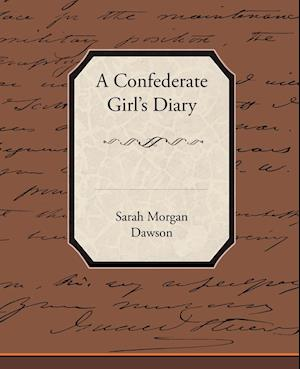A Confederate Girl S Diary