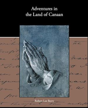 Adventures in the Land of Canaan