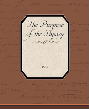 The Purpose of the Papacy