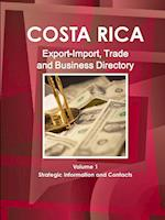 Costa Rica Export-Import, Trade and Business Directory Volume 1 Strategic Information and Contacts af Inc Ibp