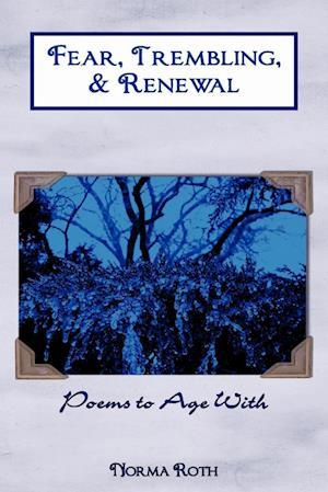 Fear, Trembling, & Renewal