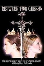 Between Two Queens: The Second Book in the Magic of Scerone Trilogy af Nancy Beth Lawter