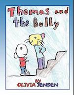 Thomas and The Bully af Olivia Jensen