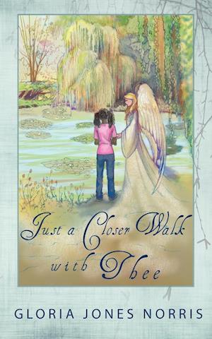 Bog, hæftet Just a Closer Walk with Thee af Dr Gloria Norris, Gloria Norris