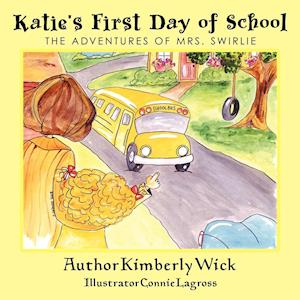 Katie's First Day of School