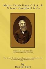 Major Caleb Huse C.S.A. & S Isaac Campbell & Co af David Burt