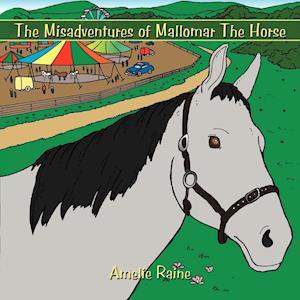 The Misadventures of Mallomar the Horse