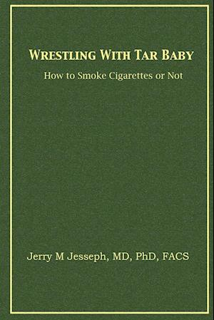 Wrestling With Tar Baby