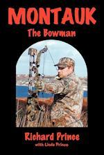 Montauk: The Bowman