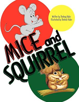 Mice and Squirrel