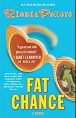 Fat Chance af Rhonda Pollero