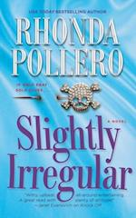 Slightly Irregular af Rhonda Pollero