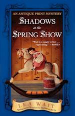 Shadows at the Spring Show af Lea Wait