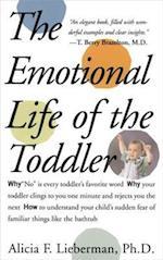 Emotional Life of the Toddler af Alicia F Lieberman