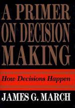 Primer on Decision Making