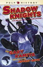 Shadow Knights af Jeffery Smith, Jeffrey Smith, Gary Kamiya