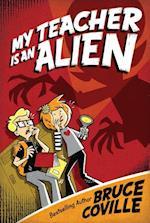 My Teacher Is an Alien af Bruce Coville